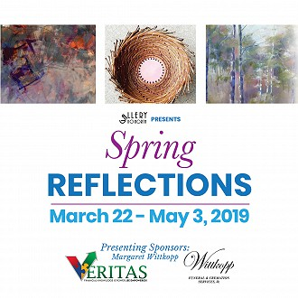 Spring Reflections Exhibit
