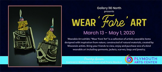 Wear Fore Art, Wearable Art & Accessories Opening Reception is Canceled